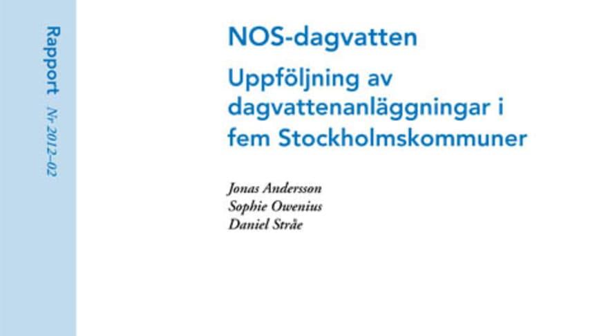 SVU-rapport 2012-02: NOS-dagvatten – Uppföljning av dagvattenanläggningar i fem Stockholmskommuner