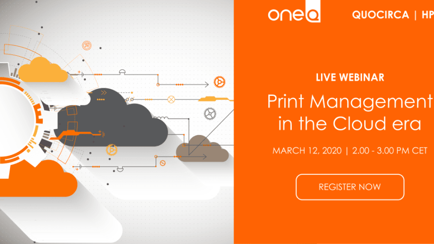 Live webinar: Print management in the Cloud era 12th of March