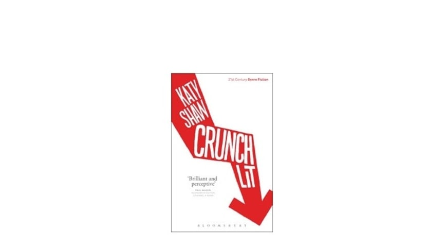 Crunch Lit, by Katy Shaw, Professor of Contemporary Writings at Northumbria University