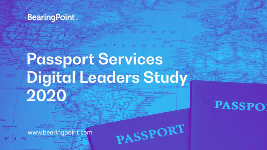 BearingPoint study assesses the digital maturity of passport services in countries around the globe