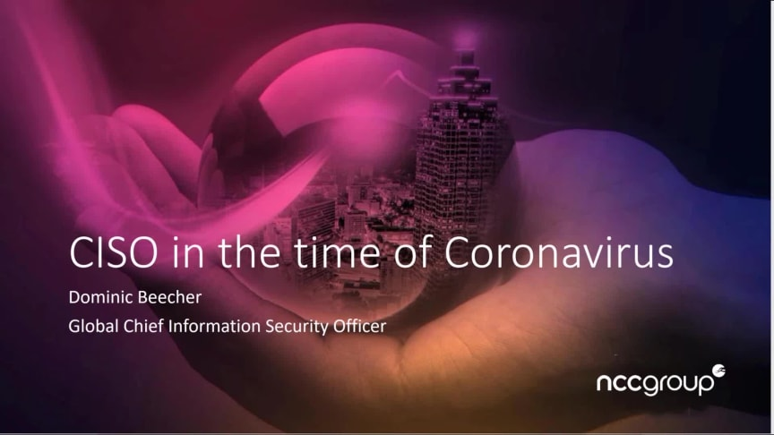 30 Minutes webinar series – CISO in the time of Coronavirus – listen back