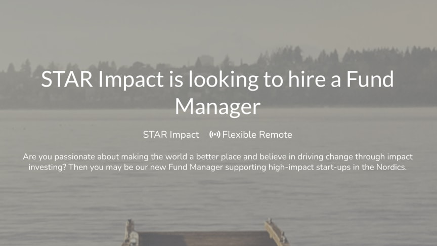 STAR Impact is looking to hire a Fund Manager