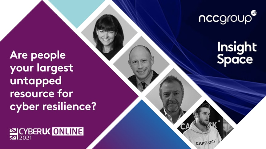 NCC Group Webinar: The Big Three: Are people your largest untapped resource for cyber resilience