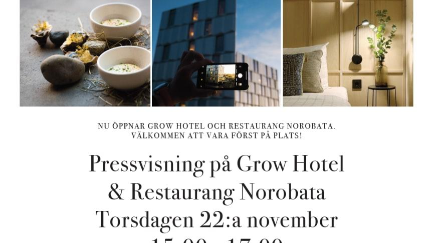 Pressvisning för Best Western Plus Grow Hotel och restaurang Norobata!