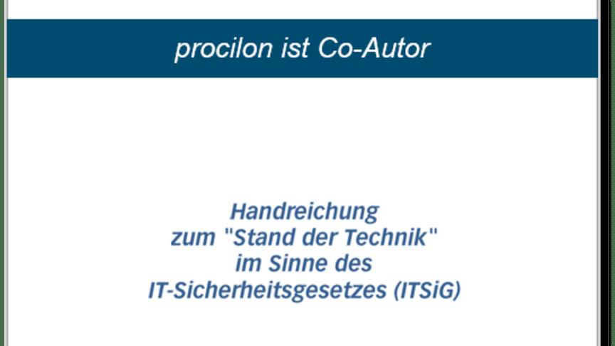 """procilon ist Co-Autor der TeleTrusT-Handreichung """"Stand der Technik"""" im Sinne des IT-Sicherheitsgesetzes"""