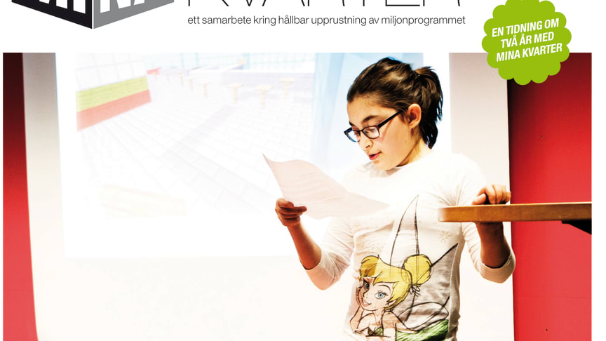 Mina Kvarter-projekten sammanfattas i nyutgiven tidning
