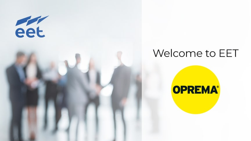 EET Group acquires leading UK Surveillance & Security distributor Oprema