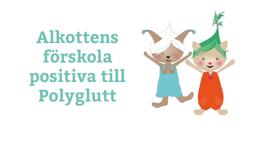 Därför är Alkottens förskola positiva till Polyglutt