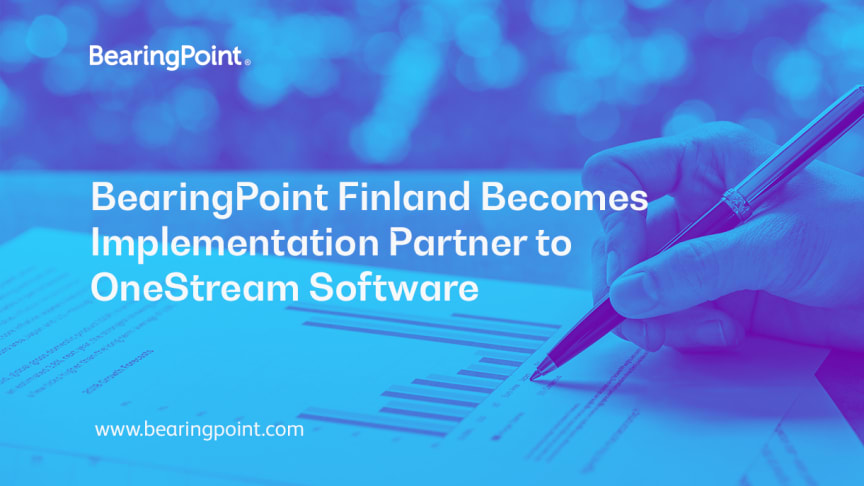 BearingPoint Finland Becomes Implementation Partner to OneStream Software