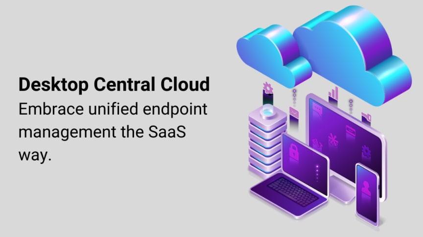 Unified endpoint management som molntjänst med Desktop Central Cloud