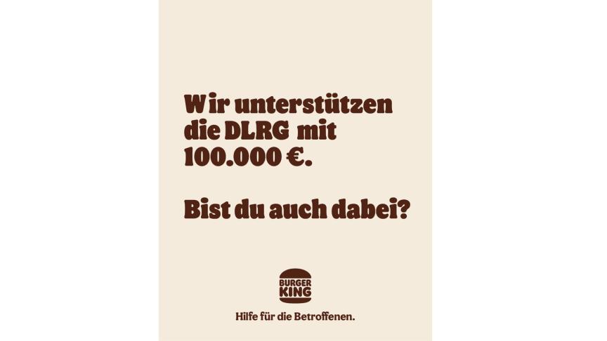 Burger King® hilft in der Flutkatastrophe und spendet 100.000 Euro an die Deutsche LebensRettungs-Gesellschaft e.V. (DLRG), deren ehrenamtliche Rettungsteams in den Hochwassergebieten im Einsatz sind