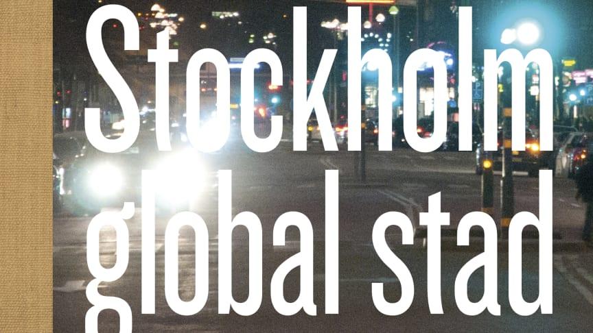 Samfundet S:t Eriks årsbok 2012 handlar i år om globalisering i Stockholm och världen.