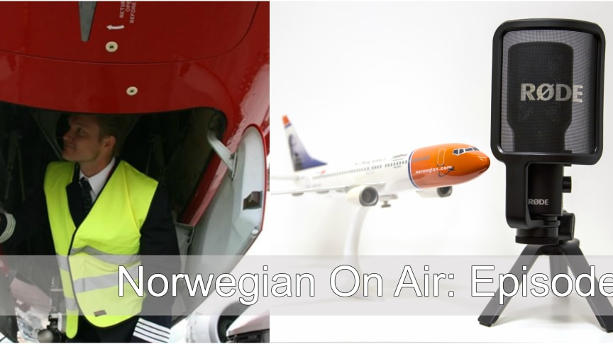 A new episode in the Norwegian – On Air podcast series is released