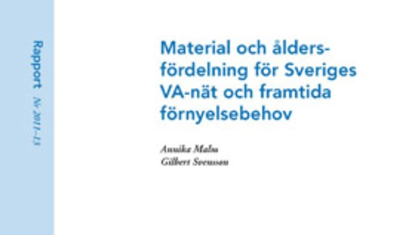 SVU-rapport 2011-13: Material och åldersfördelning för Sveriges VA-nät och framtida förnyelsebehov