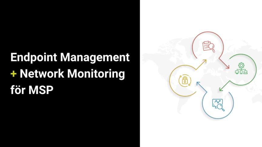 ManageEngine förenar Endpoint Management och Network Monitoring för MSP