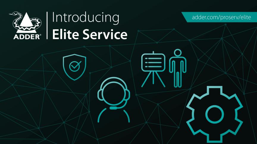 Introducing Adder Elite Service