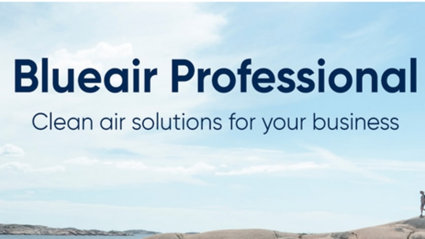 Blueair Professional: Clean air service solutions for offices, hotels, restaurants and gyms