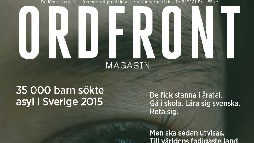 "Ordfront Magasin nr 3-2021. Tema ""Den onödiga flyktingkrisen""."