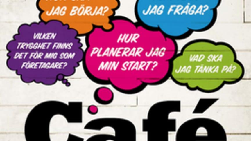 Cafe Starta & Driva Eget - två timmar kommer till Skellefteå
