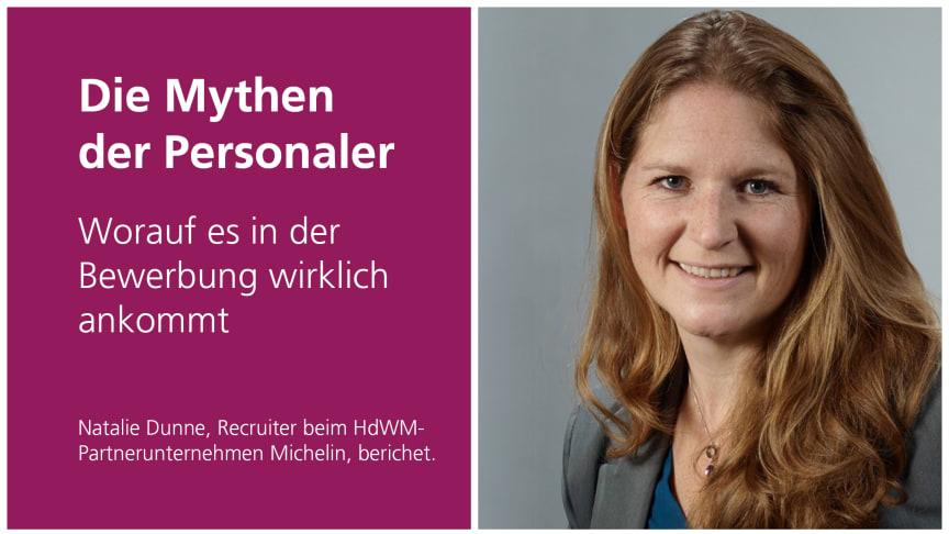 Weiß worauf es ankommt: Natalie Dunne ist Recruiterin bei dem HdWM-Partnerunternehmen Michelin.