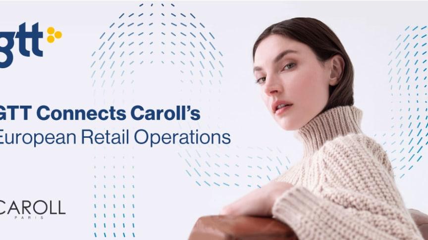 GTT ansluter Carolls europeiska detaljhandelsverksamhet