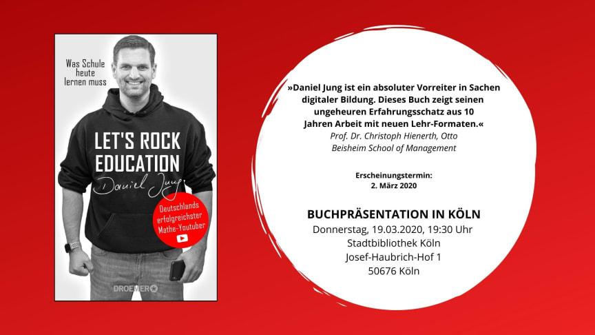 NRW: Von hier aus startet die Bildungsrevolution - Daniel Jung aus Remscheid: Let's rock education!