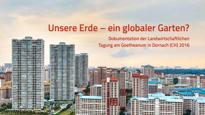 Cover der Tagungsdokumentation ‹Unsere Erde – ein globaler Garten?›