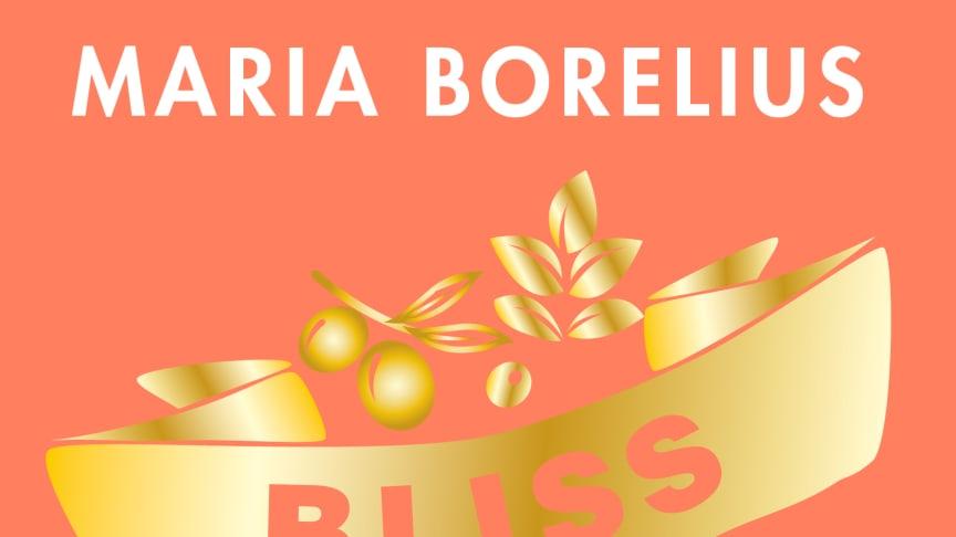 BLISS af Maria Borelius