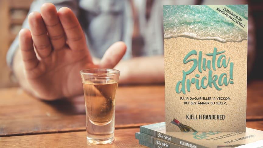 """I """"Sluta dricka!"""" beskriver Kjell H Randehed ett nytt program för alkoholavvänjning."""