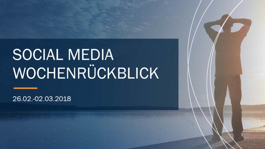 Die Woche in Social Media KW 9 | 2018