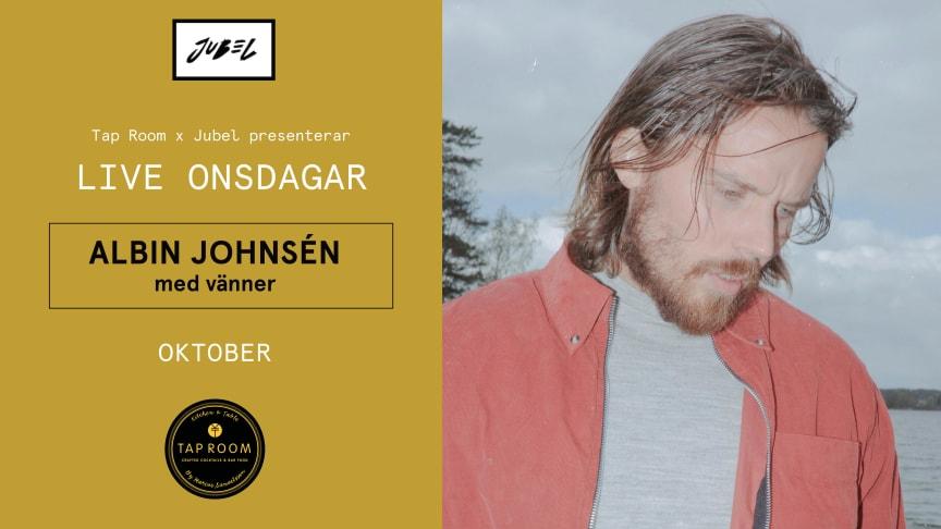 Albin Johnsén live på Tap Room Kungsholmen varje onsdag hela oktober!