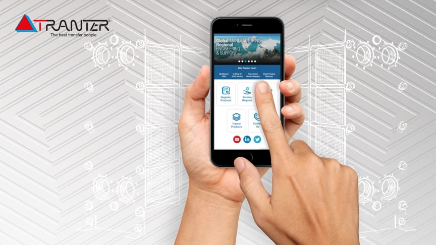 Tranter takes another step on its global digital journey by launching a new service app to help customers boost uptime and maximize heat transfer