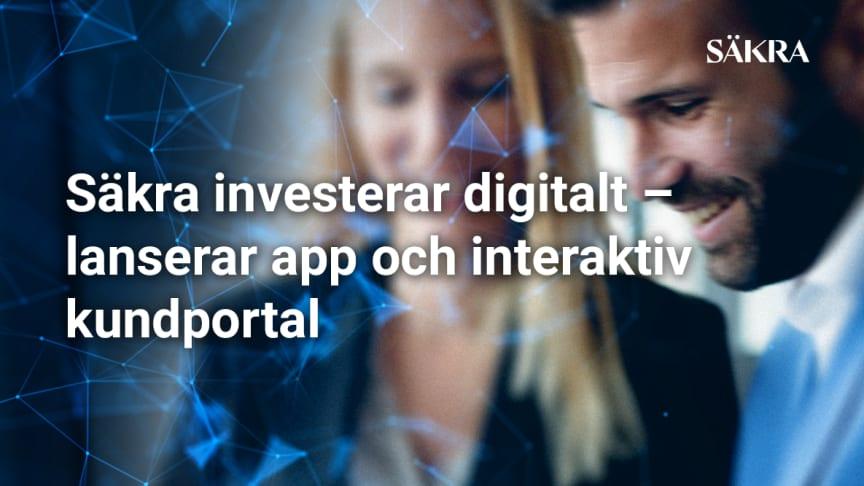 Säkra investerar digitalt – lanserar app och interaktiv kundportal