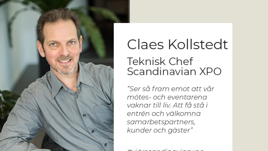 Claes Kollstedt, Teknisk Chef på Scandinavian XPO, Arlandastad