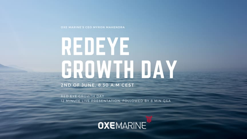OXE Marine will present at Redeye Growth Day June 2nd