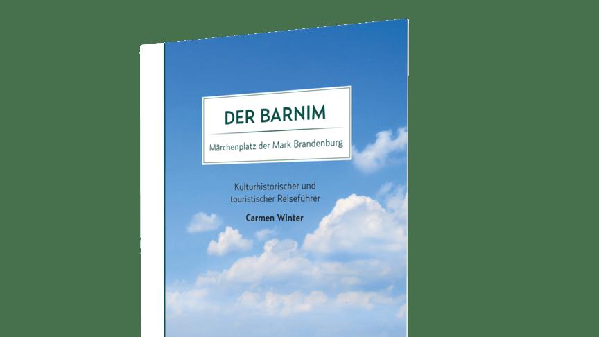 Ein neuer Reiseführer über den Barnim ist jetzt im findling verlag erschienen.