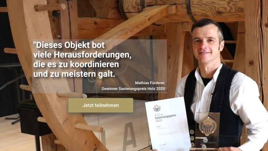 So sehen Sieger aus: Zimmermeister Mathias Fürderer hat für die Sanierungsarbeiten am Löfflinger Rathaus den Sanierungspreis 2020 in der Kategorie Holz gewonnen. Zeigen auch Sie, was Sie können!