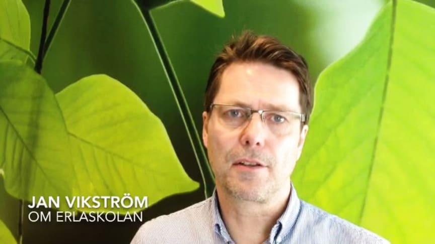 Jan Vikström, ägare och grundare, berättar om Erlaskolan