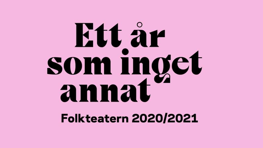 Folkteatern Göteborg presenterar spelåret 2020/2021.