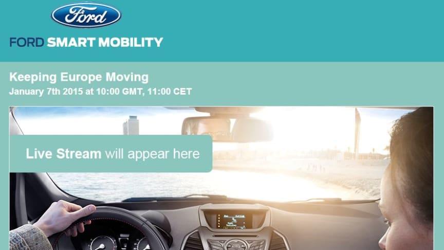 """Ford inviterer til live webinar """"Keep Europe Moving"""" onsdag 7. januar kl. 11.00. Korrigert versjon."""