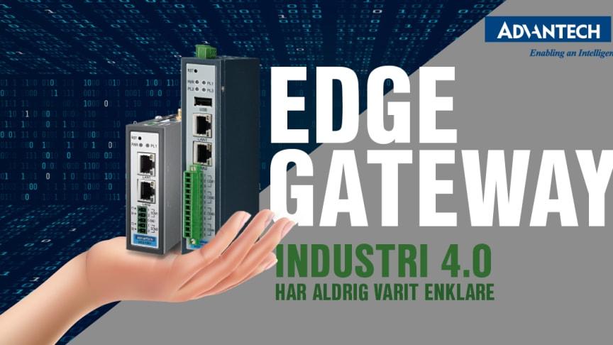 Industri 4.0 har aldrig varit enklare än med Edge Gateway från Advantech.