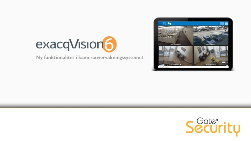 Kameraövervakning: Ny funktionalitet i exacqVision 6.8
