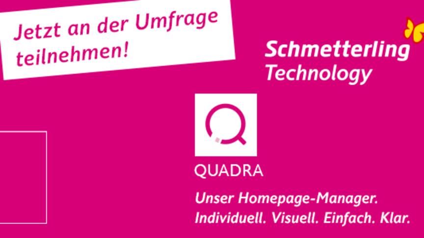 Neue QUADRA-Version bald verfügbar: Schmetterling Technology startet Umfrage