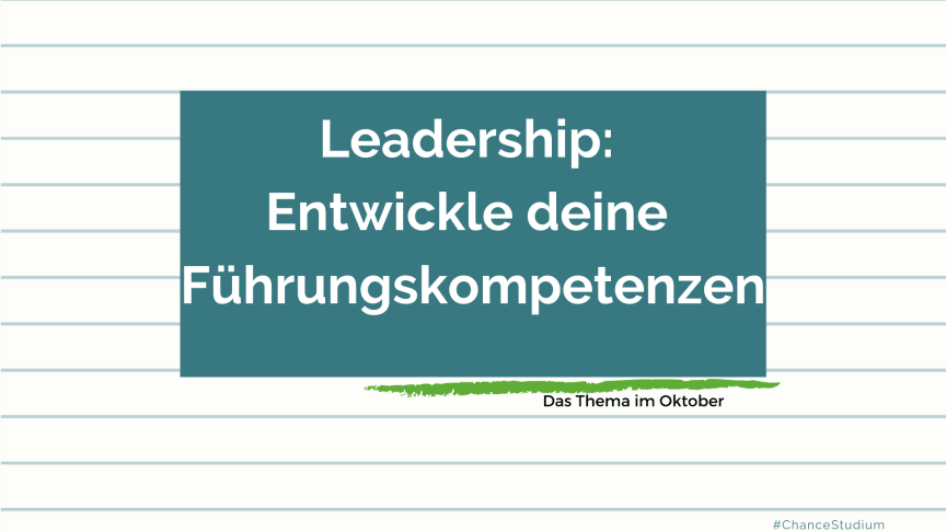 Leadership: Das Fokusthema im Oktober