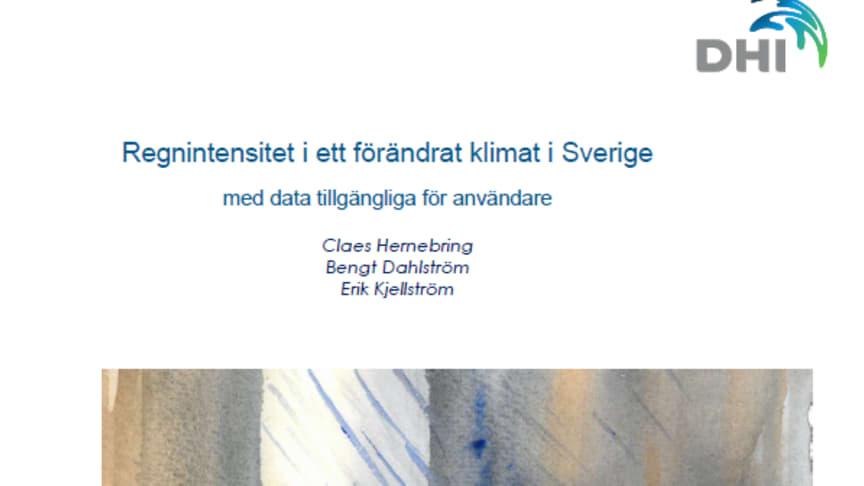 Ny SVU-rapport: Regnintensitet i ett förändrat klimat i Sverige med data tillgängliga för användare (Rörnät&Klimat)