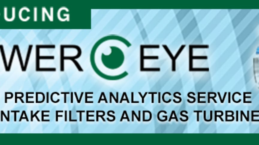 Introducing PowerEye - The first predictive analytics service for air intake filters and gas turbines