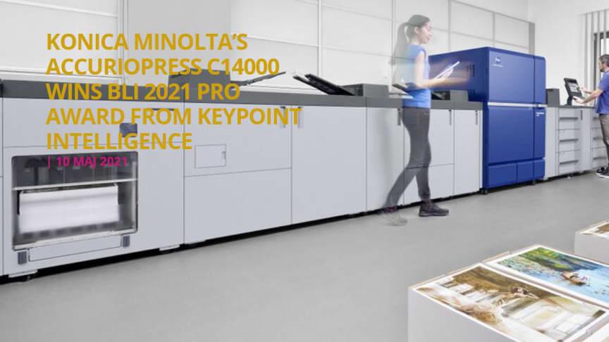 KONICA MINOLTA ACCURIOPRESS C14000 VANN BLI 2021 PRO AWARD FRÅN KEYPOINT INTELLIGENCE