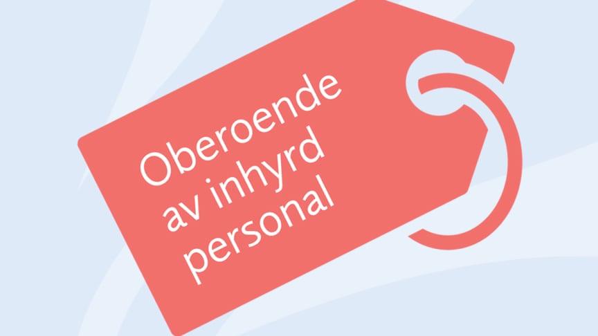 Ett oberoende av inhyrd personal gynnar både patienter och personal.