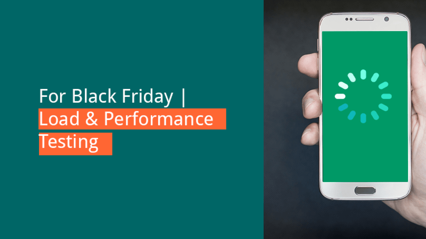 Get Ready for Black Friday with Load and Performance Testing