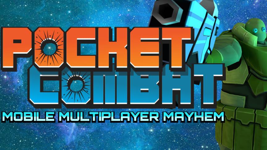 Pocket Combat - Mobile Multiplayer Mayhem